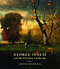 George Inness & The Visionary Landscape