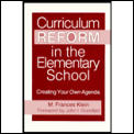 Curriculum Reform In The Elementary Scho