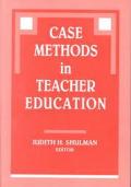 Case Methods in Teacher Education