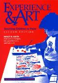 Experience and Art : Teaching Children To Paint (2ND 93 Edition)