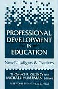Professional Development in Education: New Paradigms and Practices