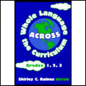 Whole Language Across The Curriculum