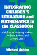 Integrating Children's Literature and Mathematics in the Classroom