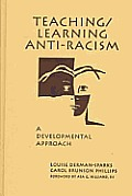 Teaching/Learning Anti-Racism: A Developmental Approach Cover