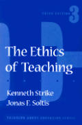 Ethics Of Teaching 3rd Edition