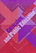 Curriculum, Religion, and Public Education: Conversations for Enlarging Public Square