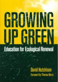 Growing Up Green Education For Ecologica