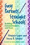 Gay Parents Straight Schools Building Communication & Trust