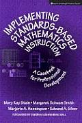 Implementing Standards Based Mathematics Instruction A Casebook for Professional Development