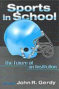 Sports In School The Future Of An Inst