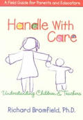 Handle With Care Understanding Childrens
