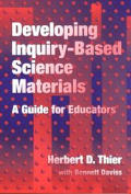 Developing Inquiry Based Science Materials A Guide for Educators