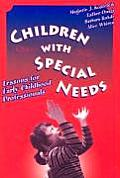 Children with Special Needs: Lessons for Early Childhood Professionals (Early Childhood Education)