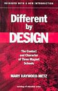 Different by Design: The Context and Character of Three Magnet Schools