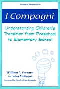 I Compagni: Understanding Children's Transition from Preschool to Elementary School