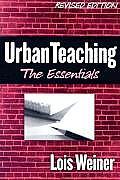 Urban Teaching The Essentials Revised Edition