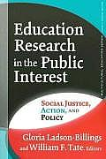 Education Research in the Public Interest Social Justice Action & Policy