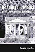 Reading the Media: Media Literacy in High School English