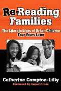 Re-Reading Families: The Literate Lives of Urban Children, Four Years Later