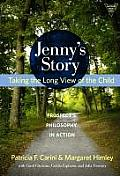 Jenny's Story: Taking the Long View of the Child, Prospect's Philosophy in Action Cover