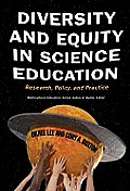 Multicultural Education #40: Diversity and Equity in Science Education: Research, Policy, and Practice