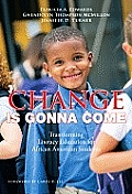 Change Is Gonna Come Transforming Literacy Education For African American Students