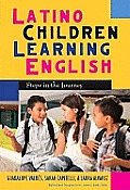 Multicultural Education #44: Latino Children Learning English: Steps in the Journey