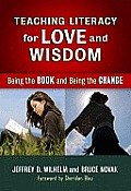 Teaching Literacy For Love & Wisdom Being The Book & Being The Change