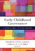 Early Childhood Governance Choices and Consequences