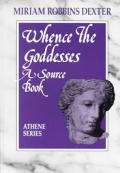 Whence the Goddesses: A Source Book