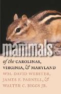 Mammals of the Carolinas, Virginia, and Maryland (Fred W. Morrison Series in Southern Studies)