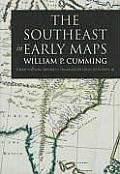 Southeast In Early Maps 3rd Edition