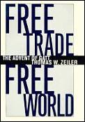 Free Trade Free World The Advent Of Gatt