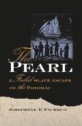 The Pearl: A Failed Slave Escape on the Potomac
