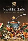 Matzoh Ball Gumbo: Culinary Tales of the Jewish South Cover