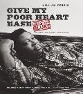 Give My Poor Heart Ease: Voices of the Mississippi Blues [With CD (Audio) and DVD]