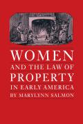 Women and Law of Property in Early America (86 Edition)