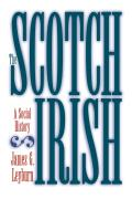 Scotch Irish A Social History