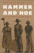 Hammer and Hoe : Alabama Communists During the Great Depression (90 Edition)