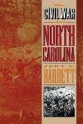 Civil War In North Carolina by John Gilchrist Barrett