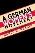 German Women's Movement: Class and Gender in Hanover, 1880-1933