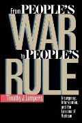 From People's War To People's Rule Insurgency, Intervention, and the Lessons of Vietnam (96 Edition)