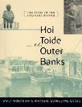 Hoi Toide on the Outer Banks (97 Edition)