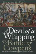 Devil of a Whipping : the Battle of Cowpens (98 Edition)