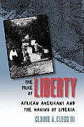 Price of Liberty African Americans & the Making of Liberia