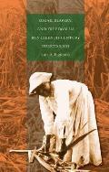 Sugar, Slavery, & Freedom in Nineteenth-Century Puerto Rico