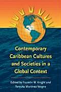 Contemporary Caribbean Cultures & Societies in a Global Context