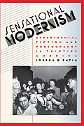 Sensational Modernism: Experimental Fiction and Photography in Thirties America (Cultural Studies of the United States) Cover