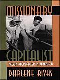 Missionary Capitalist: Nelson Rockefeller in Venezuela