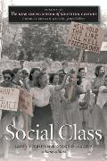 New Encyclopedia of Southern Culture #20: The New Encyclopedia of Southern Culture: Volume 20: Social Class